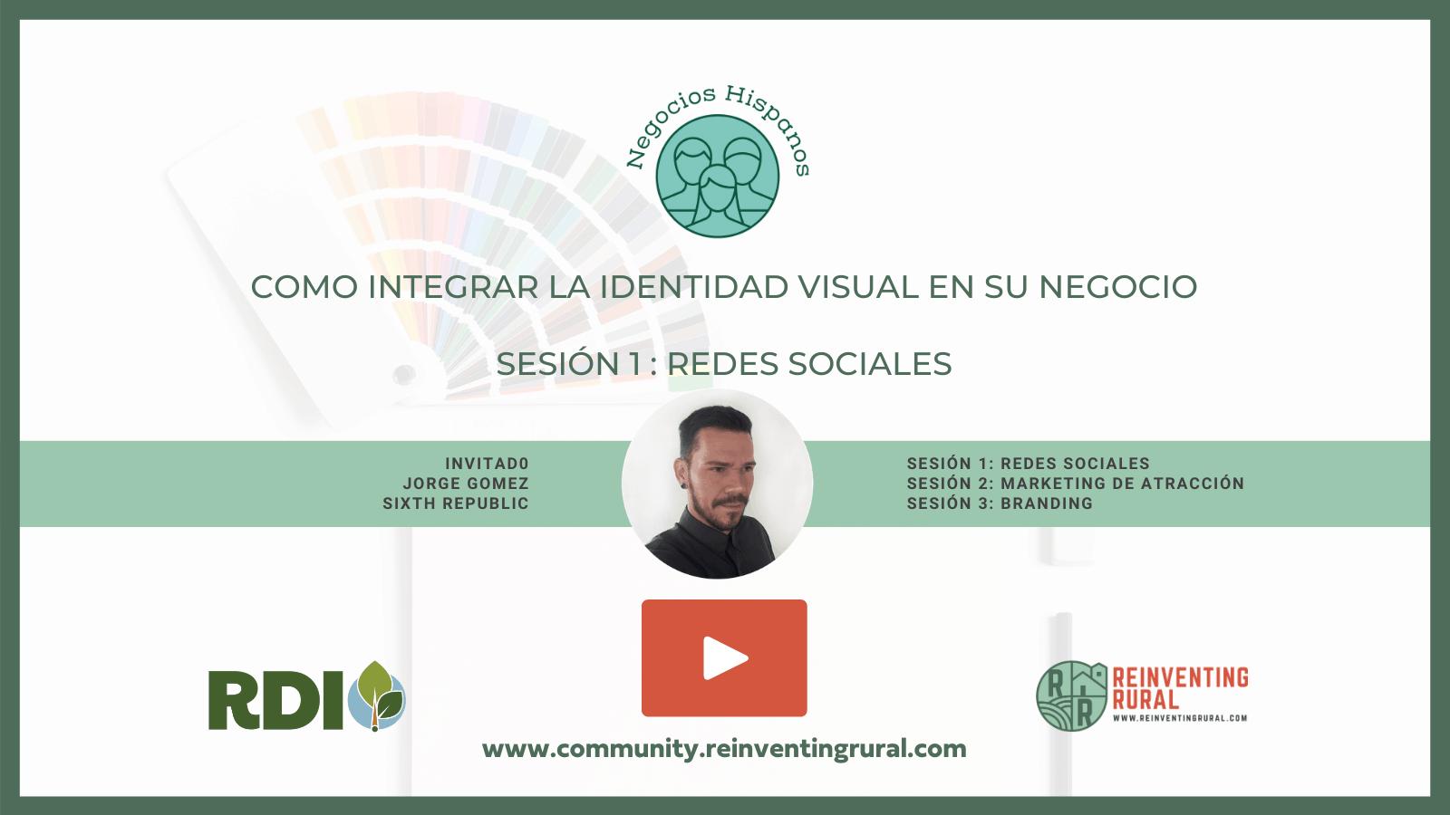 Sesion 1 Como Integrar la Identidad Visual en su Negocio