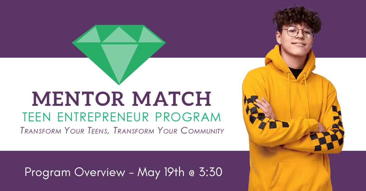 Mentor Match Teen Entreprenureship